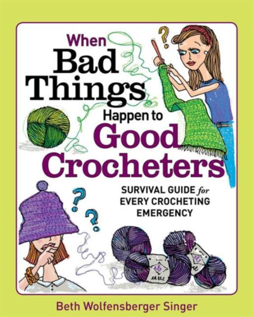 When Bad Things Happen to Good Crocheters bad heir day