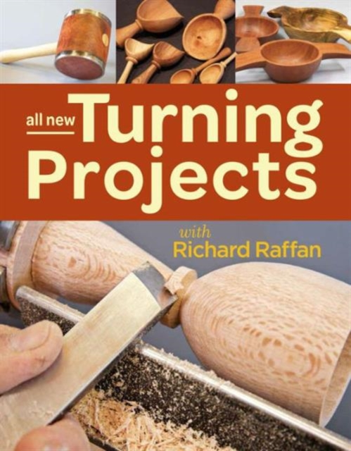 All New Turning Projects with Richard Raffan managing projects made simple
