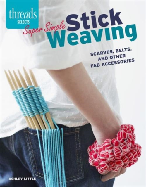 Super Simple Stick Weaving managing projects made simple