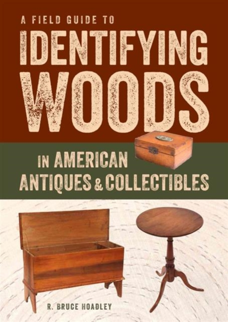 где купить A Field Guide to Identifying Woods in American Antiques & Collectibles по лучшей цене