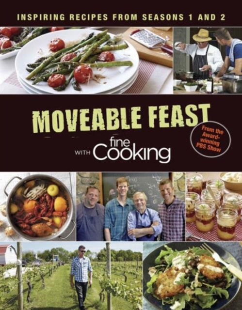 Moveable Feast with Fine Cooking Cookbook