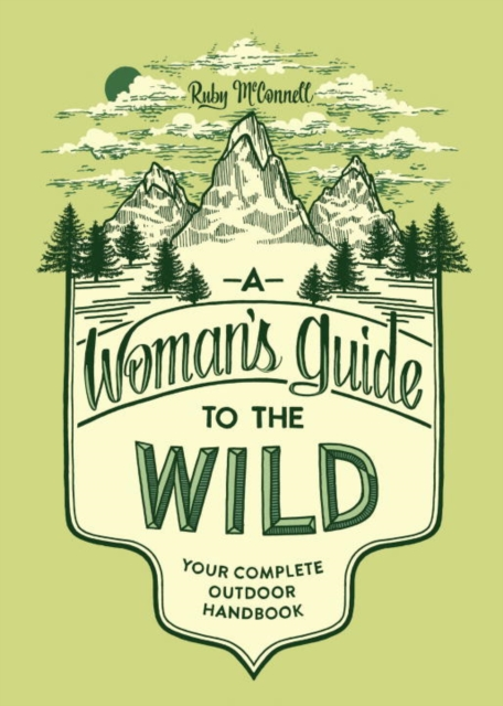 Womans Guide to the Wild
