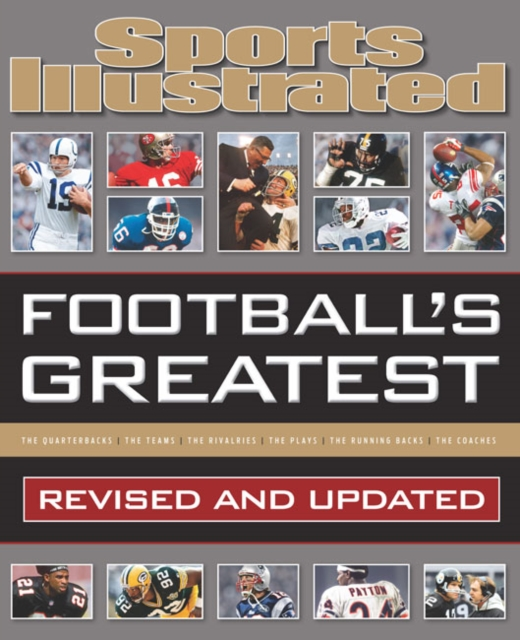 Sports Illustrated Footballs Greatest: Revised and Updated