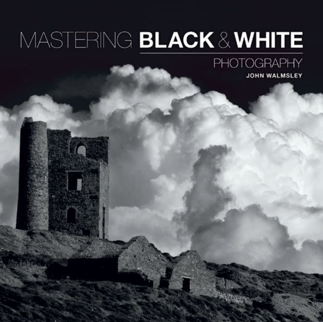 Zakazat.ru Mastering Black & White Photography