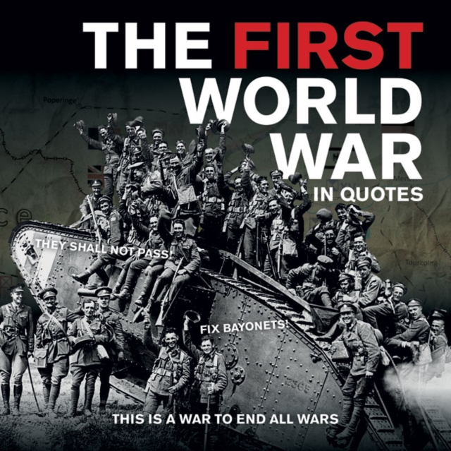 First World War in Quotes tom mcnichol ac dc the savage tale of the first standards war