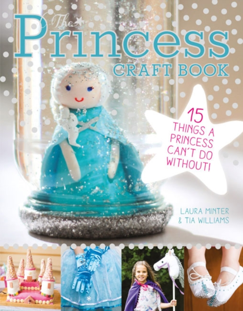The Princess Craft Book: 15 Things a Princess Can't Do Without fashionable solid color and princess crown embellished baseball hat for women