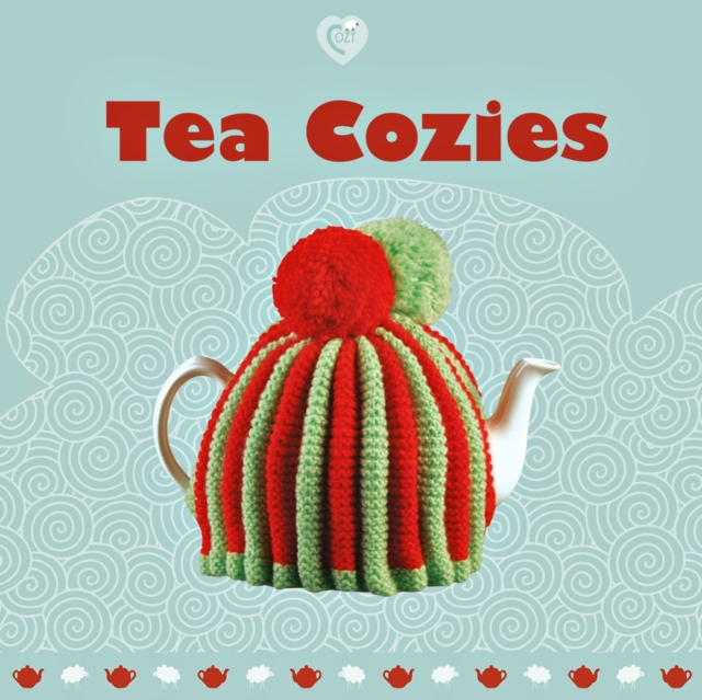 Tea Cozies how to be a good lover