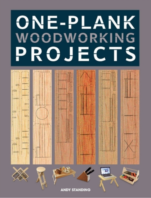 One-Plank Woodworking Projects woodwork a step by step photographic guide to successful woodworking