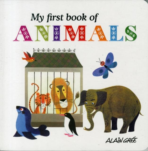 My First Book of Animals my first animals