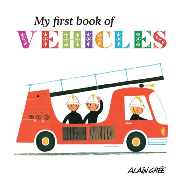 My First Book of Vehicles a new lease of death