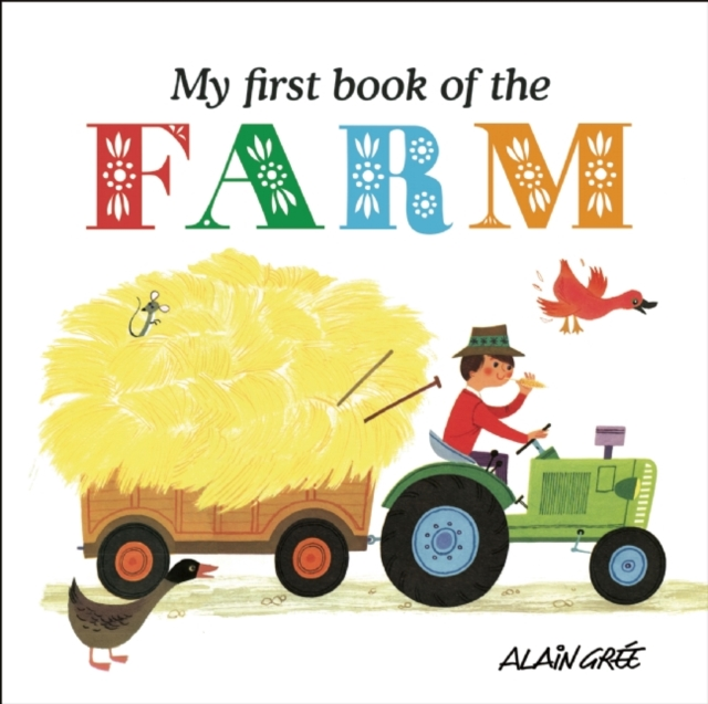 My First Book of the Farm my first book of vehicles