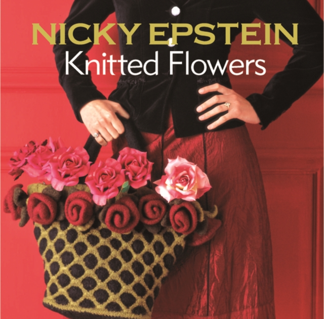 Nicky Epstein Knitted Flowers nicky upstairs and down