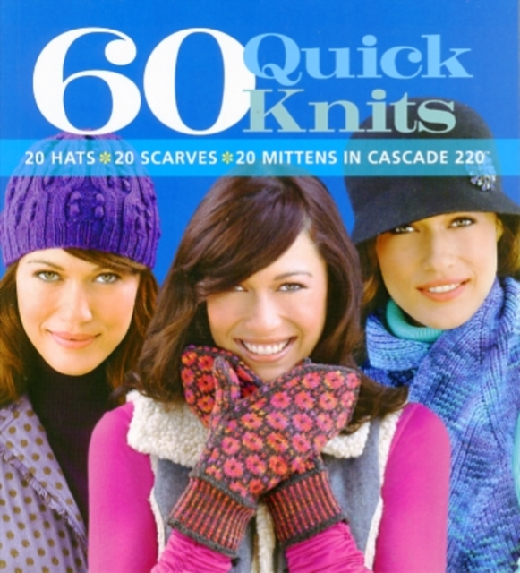 60 Quick Knits irresistible