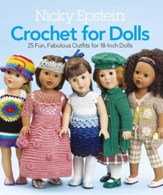 Nicky Epstein Crochet for Dolls nicky upstairs and down