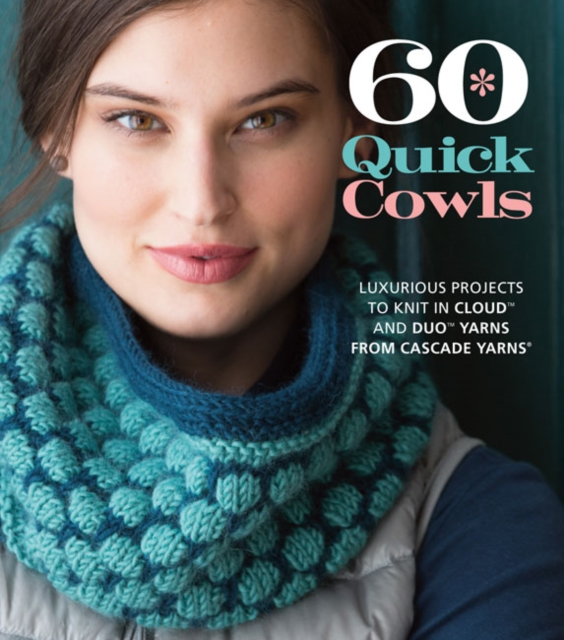 60 Quick Cowls the granny project