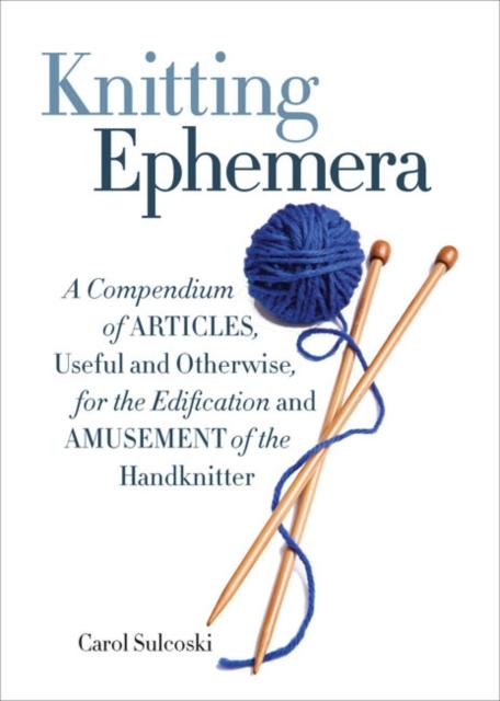 Knitting Ephemera a little course in knitting