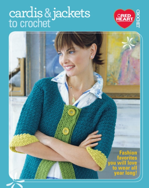 Cardis & Jackets to Crochet managing projects made simple