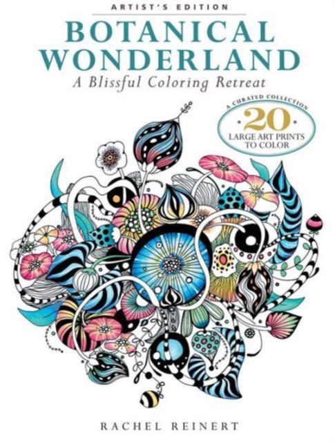 Botanical Wonderland: Artists Edition millie marotta s tropical wonderland a colouring book adventure