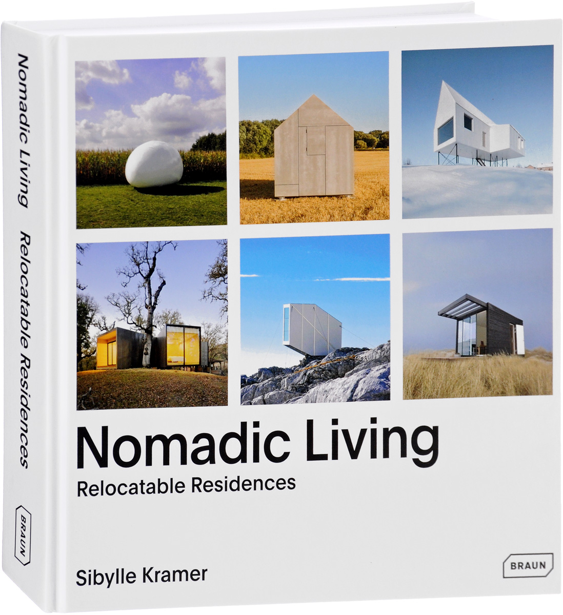 Nomadic Living: Relocatable Residences the professor of desire
