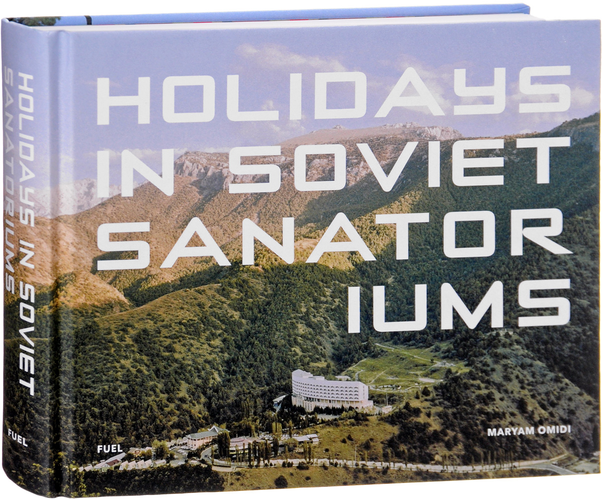 Holidays in Soviet Sanatoriums seeing things as they are