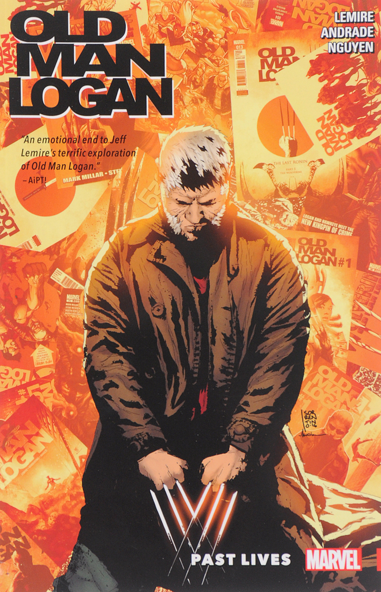 Wolverine: Old Man Logan: Volume 5: Past Lives evans larry once to every man