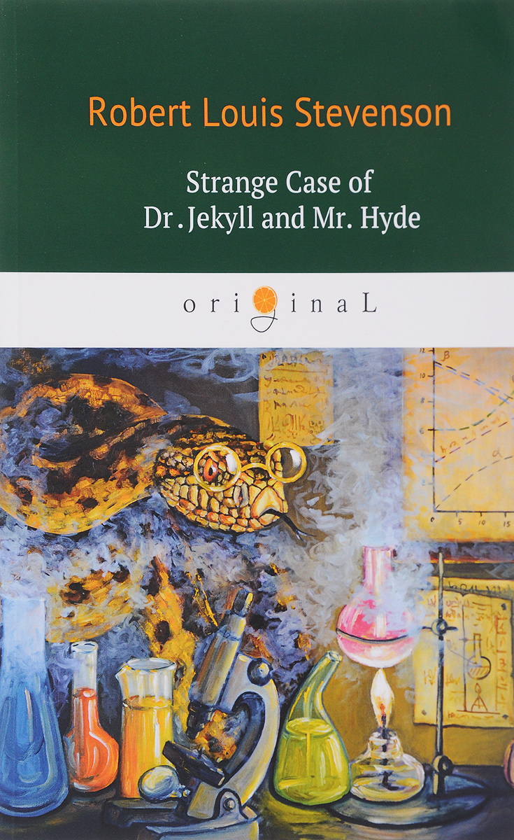 Robert Louis Stevenson Strange Case of Dr Jekyll and Mr Hyde/Странная история доктора Джекила и мистера Хайда stevenson r dr jekyll