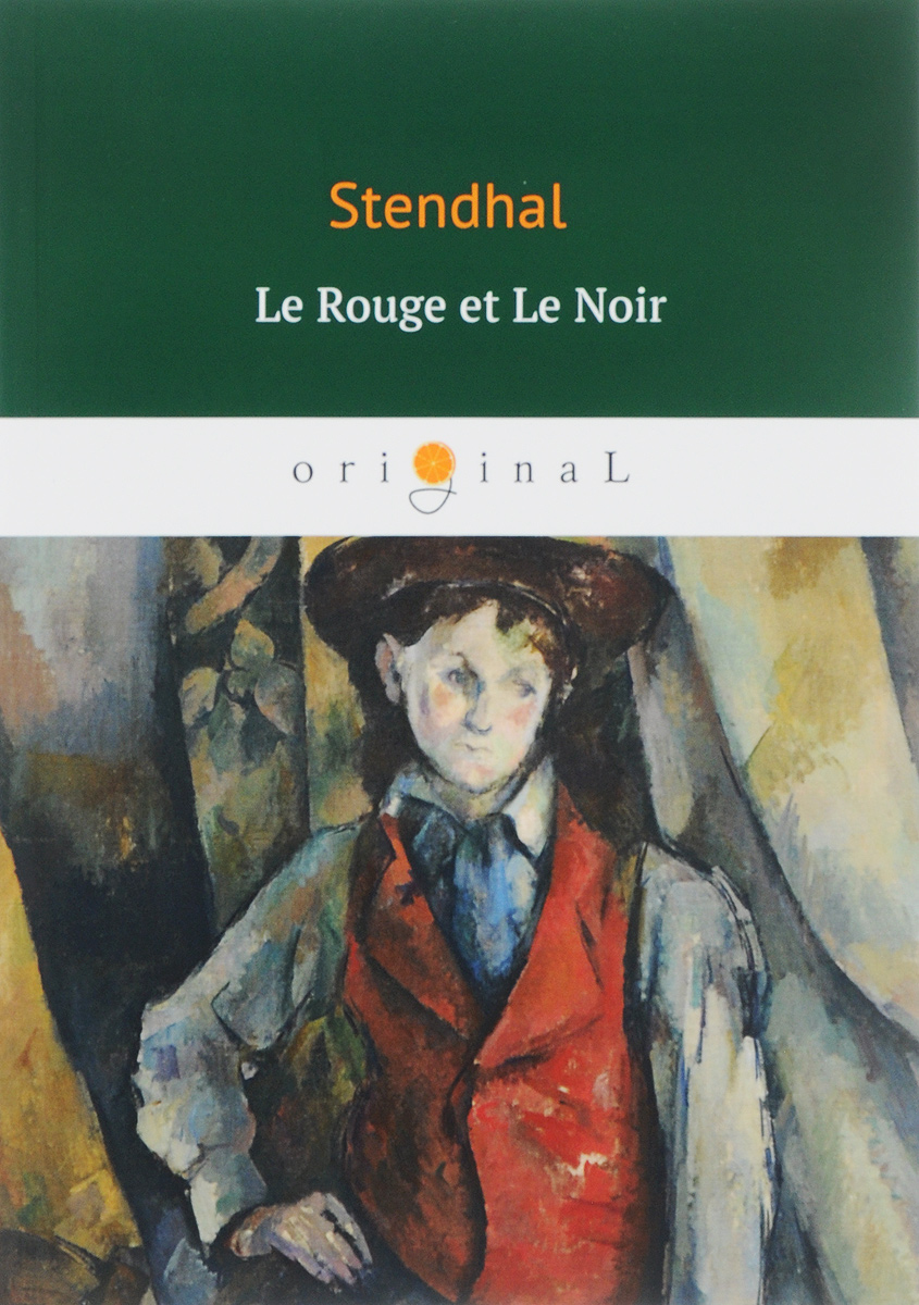 Stendhal Le Rouge et le Noir/Красное и черное poe e a the mystery of marie roget
