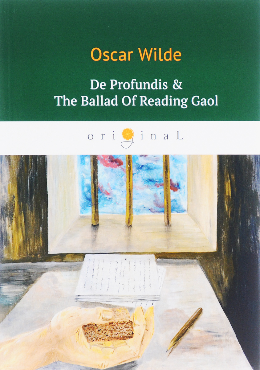 Oscar Wilde De Profundis & The Ballad Of Reading Gaol/Баллада Редингской тюрьмы люстра colosseo 82406 4c oscar