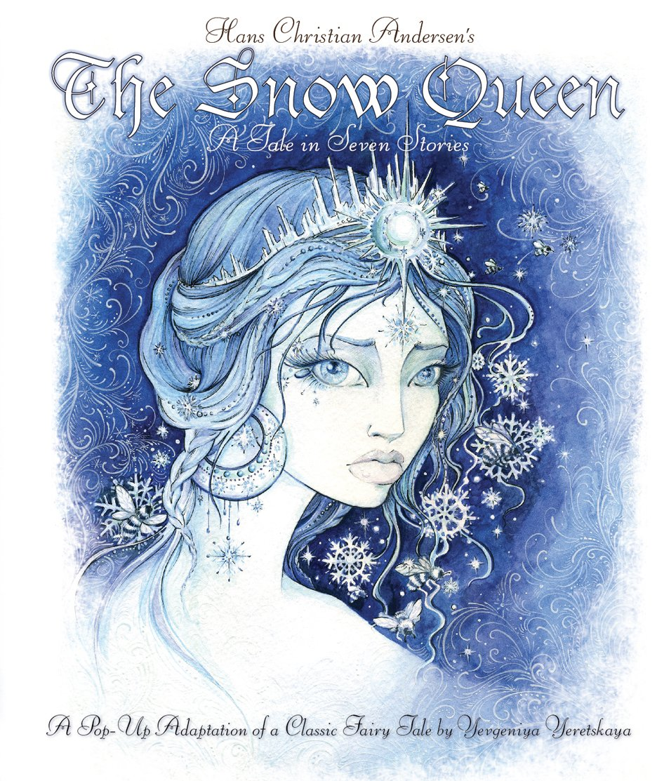 The Snow Queen: A Pop-Up Adaption of a Classic Fairytale hans christian andersen the complete fairy tales