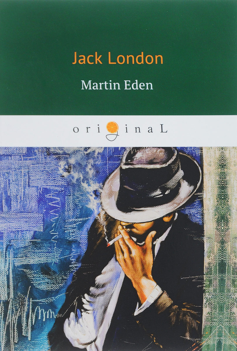 Jack London Martin Eden west of eden