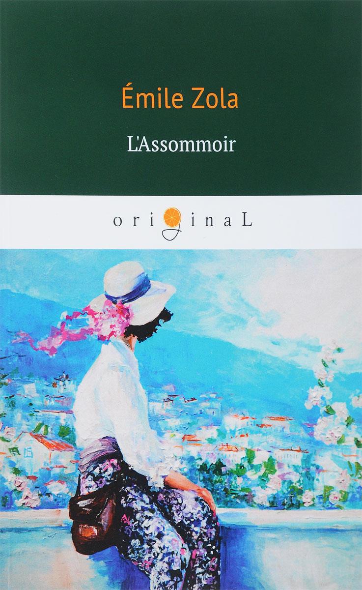Emile Zola 'Assommoir