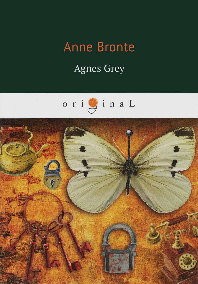 Anne Bronte Agnes Grey цена 2017