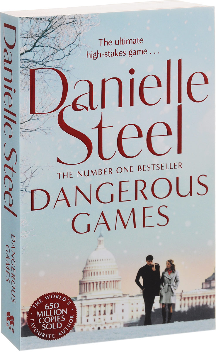 Danielle Steel Dangerous Games business and ethics in a country with political socio economic crisis