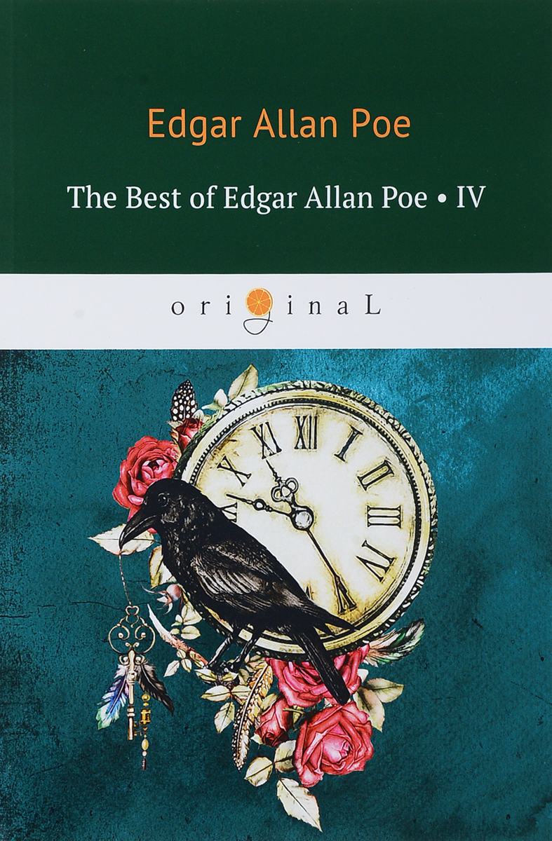Edgar Allan Poe The Best of Edgar Allan Poe: Volume 4 edgar allan poe the best of edgar allan poe volume 4