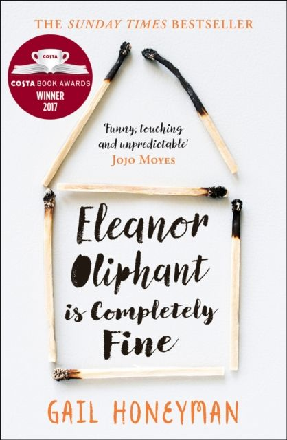 Eleanor Oliphant is Completely Fine kindness kindness world you need a change of mind