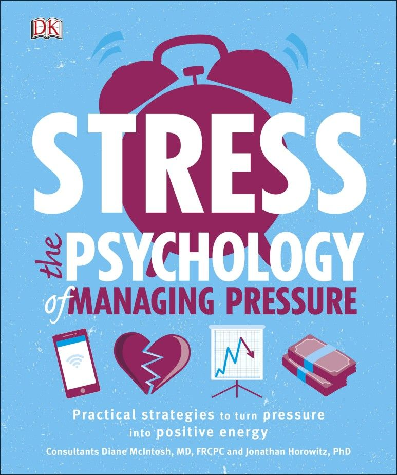 Stress The Psychology of Managing Pressure egor kuzmin stress relief how to