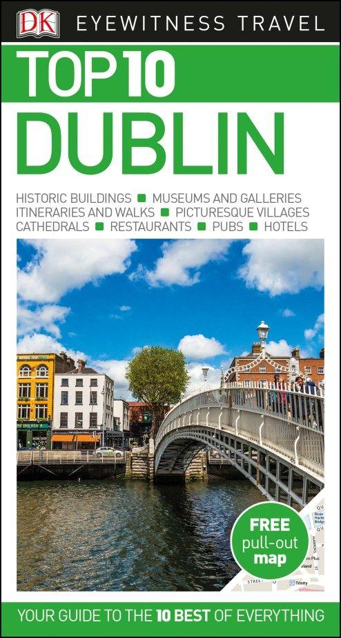 Фото Top 10 Dublin dk eyewitness top 10 travel guide scotland
