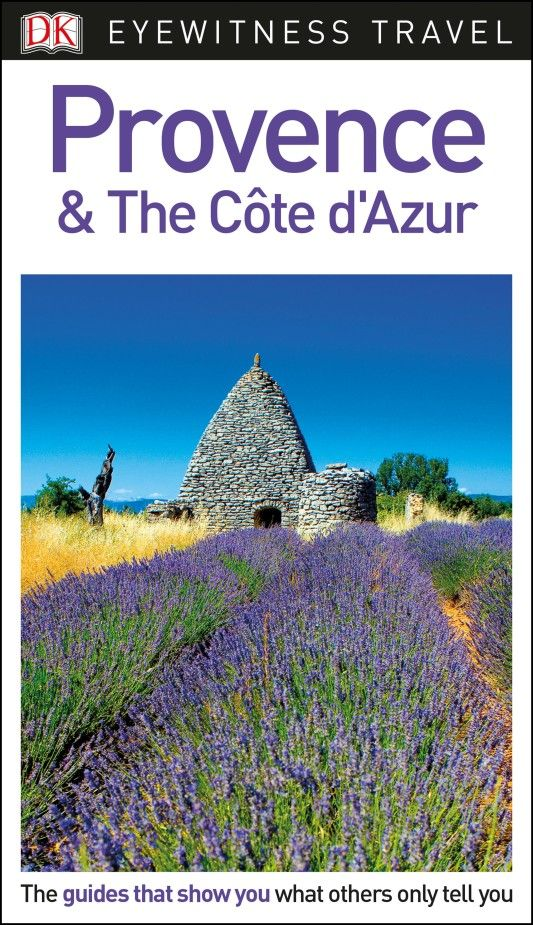 Фото DK Eyewitness Travel Guide Provence and the Cote d'Azur dk eyewitness top 10 travel guide scotland