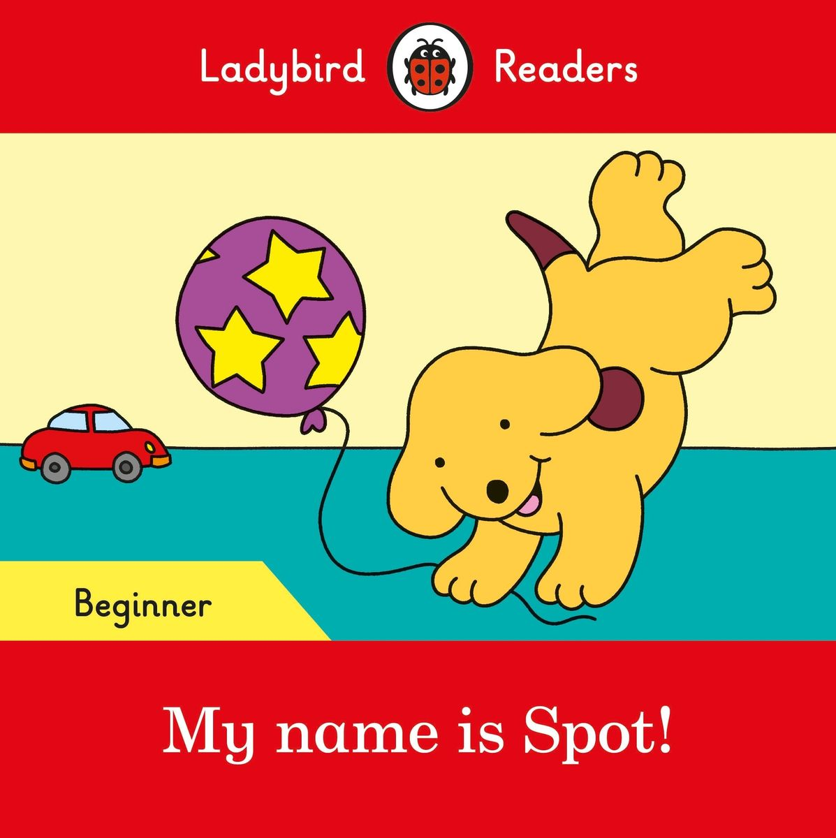 My name is Spot! - Ladybird Readers Starter Level