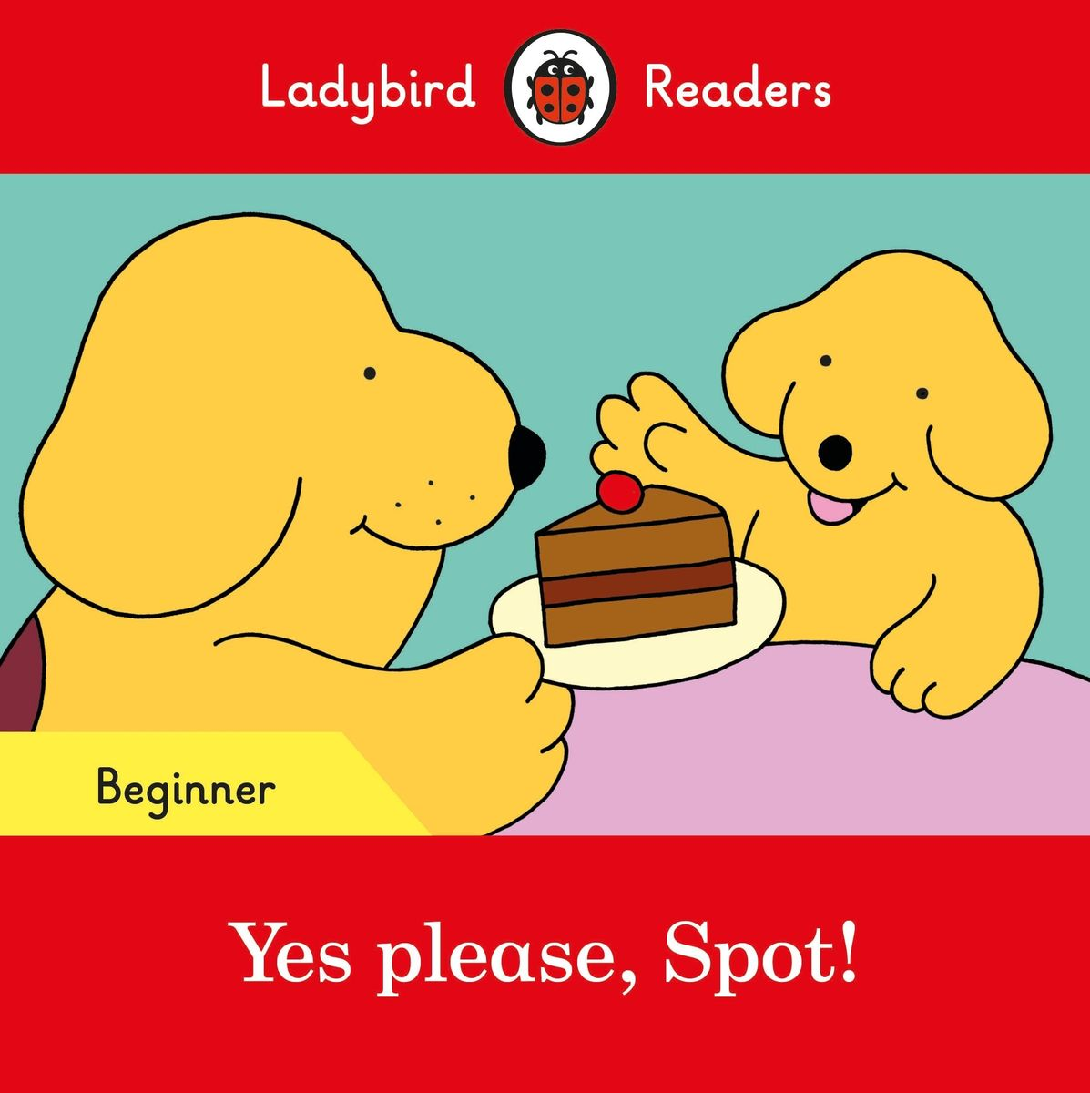 Yes please, Spot! - Ladybird Readers Starter Level the self regulated reading process of foreign language learners
