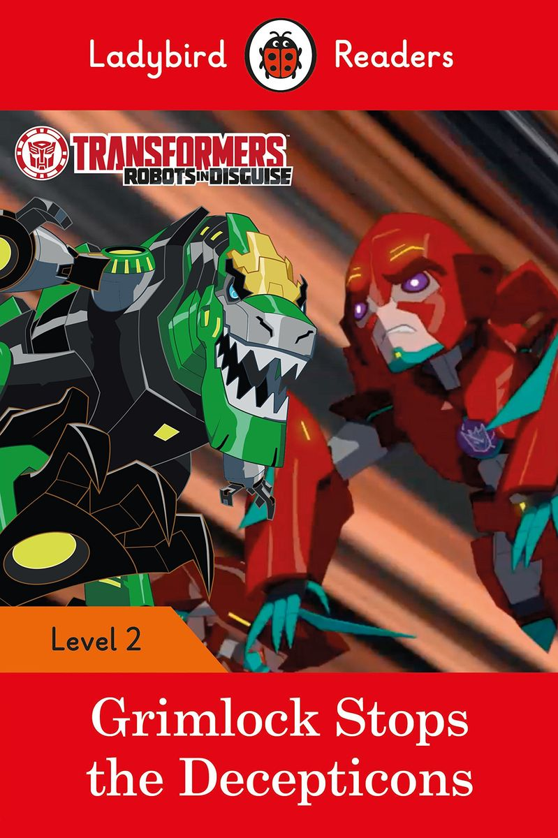 где купить Transformers: Grimlock Stops the Decepticons – Ladybird Readers Level 2 по лучшей цене