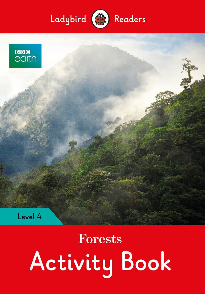 BBC Earth: Forests Activity Book- Ladybird Readers Level 4 цена