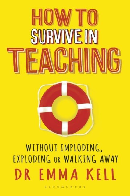 How to Survive in Teaching.