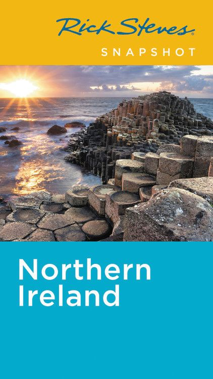 Rick Steves Snapshot Northern Ireland (Fifth Edition) rick steves best of italy second edition