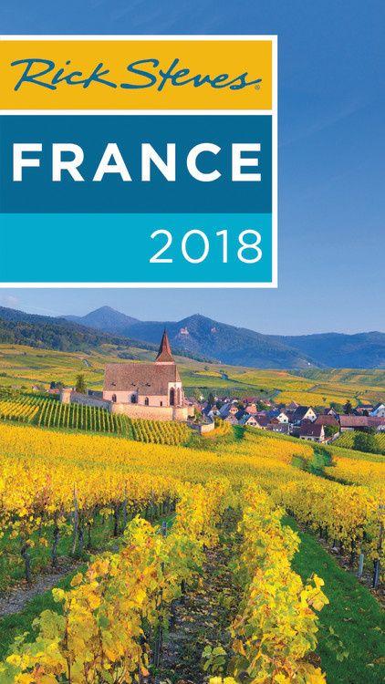Rick Steves France 2018 rick steves best of italy second edition