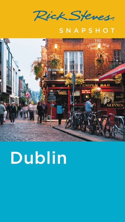 Rick Steves Snapshot Dublin (Fifth Edition) rick steves best of italy second edition