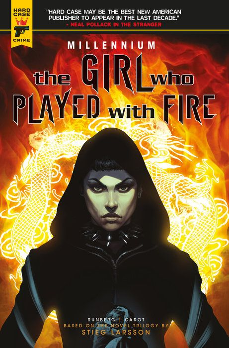Millennium: Volume 2: The Girl Who Played With Fire the girl with the dragon tattoo and philosophy