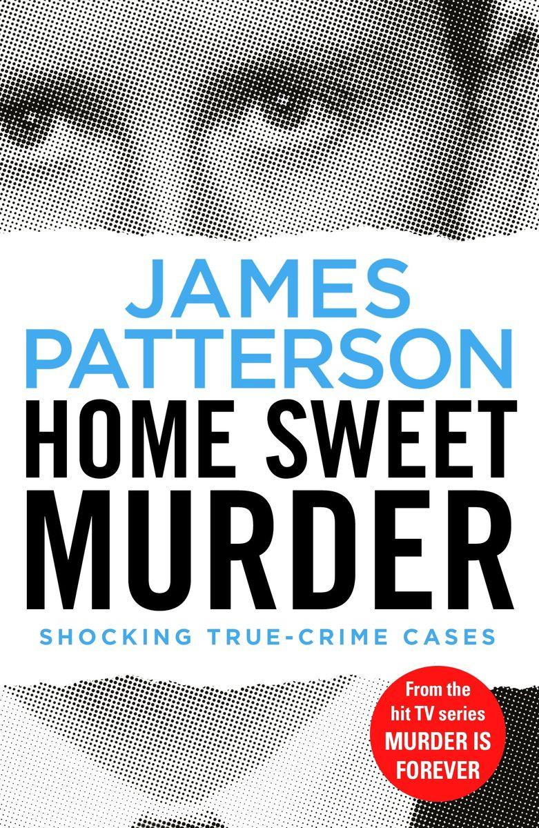 Home Sweet Murder: (Murder is Forever: Volume 2) sweet sweet fox on the run