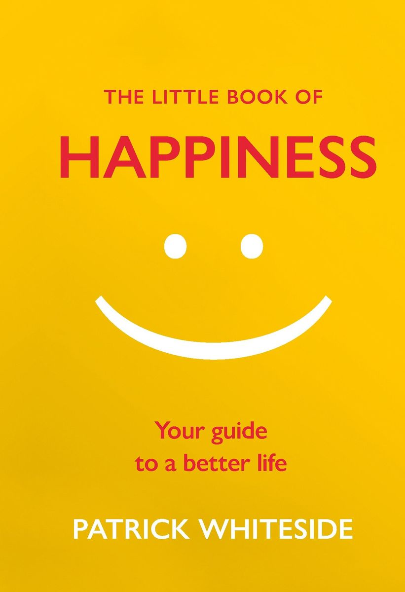 The Little Book of Happiness leo bormans the world book of happiness