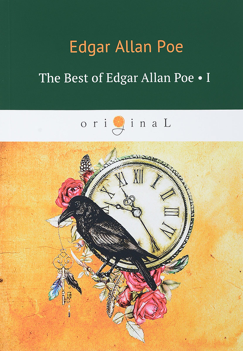 Edgar Allan Poe The Best of Edgar Allan Poe: Volume 1 poe e the fall of the house of usher and other tales